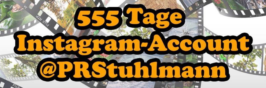 555 Tage Instgram